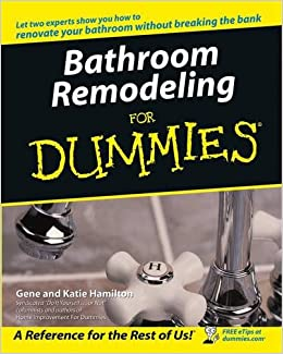 Bathroom Remodeling For Dummies Gene Hamilton Katie Hamilton - Bathroom remodel books