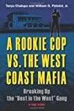 A Rookie Cop vs. the West Coast Mafia, Tanya Chalupa and William G. Palmini, 0882824600