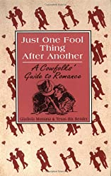 Just One Fool Thing After Another - A Cowfolk's Guide to Romance