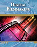 Digital Filmmaking: An Introduction (Digital Filmmaker Series)