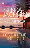 Love in the Limelight Volume One, Brenda Jackson and A. C. Arthur, 037309163X