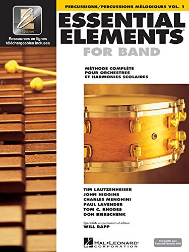 Percussion Essential Elements - Essential Elements for Band avec EEi: Vol. 1 - Percussions/Percussions Melodiques (French Edition)
