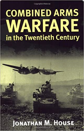 Combined Arms Warfare-20th Cent pb