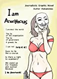 I am Anonymous