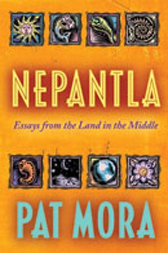 Nepantla: Essays from the Land in the Middle