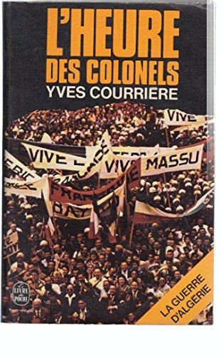 L'heure des colonels (La Guerre d'Algérie) (French Edition)