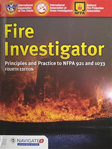 1284026981 - Fire Investigator: Principles and Practice to NFPA 921 and NFPA 1033