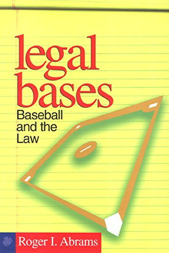 Legal Bases: Baseball And The ()