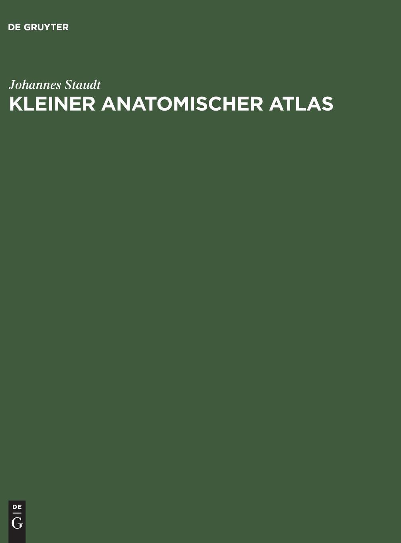 Kleiner Anatomischer Atlas: Mit Begleittext
