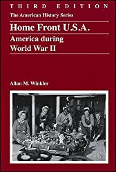 Home Front U.S.A.: America During World War II (The American History Series)