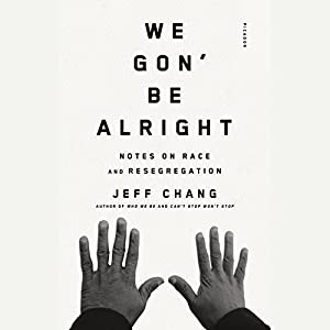 We Gon' Be Alright Audiobook