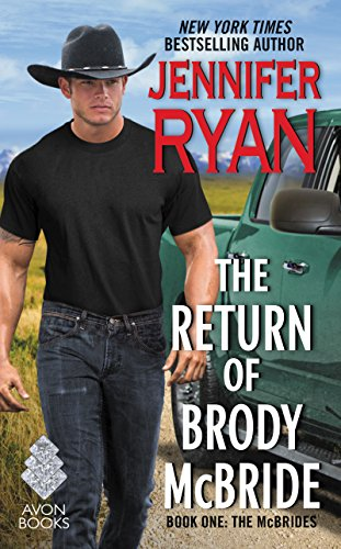 The Return of Brody McBride: Book One: