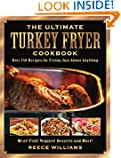 #10: The Ultimate Turkey Fryer Cookbook: Over 150 Recipes for Frying Just About Anything