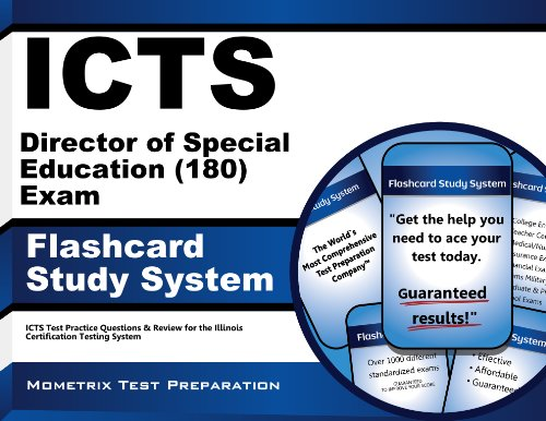 ICTS Director of Special Education (180) Exam Flashcard Study System: ICTS Test Practice Questions & Review for the Illinois Certification Testing System