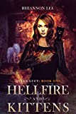 Hellfire and Kittens: Queen Lucy: Book One (A Reverse Harem Fantasy Adventure)