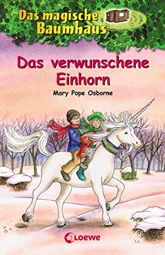 Download for free Das magische Baumhaus 34 - Das verwunschene Einhorn