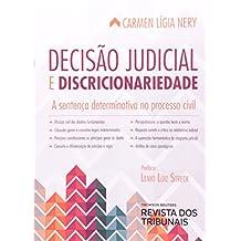 Decisão Judicial e Discricionariedade. A Sentença Determinativa no Processo Civil
