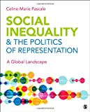 Social Inequality and the Politics of Representation 1st Edition