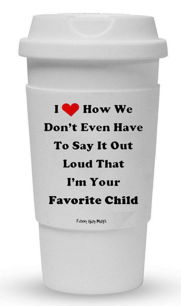Funny Guy Mugs Favorite Child Travel Tumbler With Removable Insulated Silicone Sleeve, White, 16-Ounce