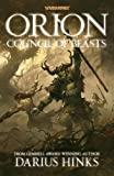 Orion: The Council of Beasts (Orion Trilogy 3) by Hinks, Darius (2014) Paperback