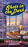 img - for Shots in the Dark (Mack's Bar Mysteries) book / textbook / text book