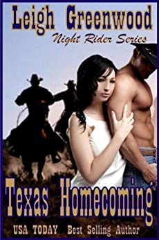 Texas Homecoming (Night Riders Book 1) by [Greenwood, Leigh]