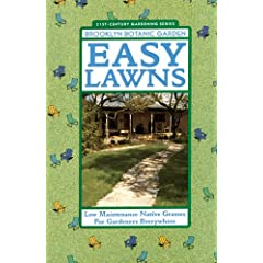 Easy Lawns (Brooklyn Botanic Garden All-Region Guide)