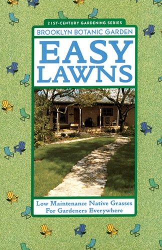Easy Lawns (Brooklyn Botanic Garden All-Region Guide)