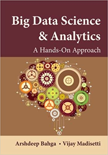 Big Data Science & Analytics: A Hands-On Approach 1st Edition