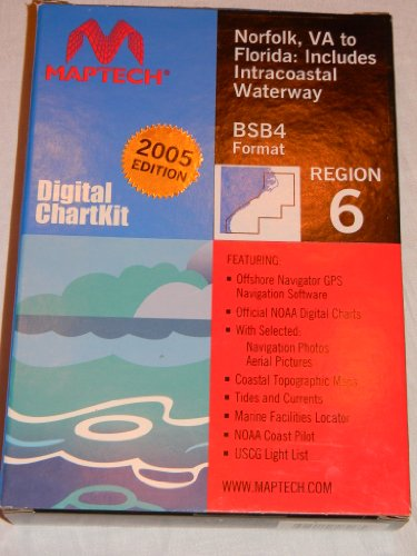 Maptech Region 6 Digital Chart Kit Norfolk, VA to Florida: Includes Itracoastal Waterway 2005 Edition BSB4 (Maptech Digital Chart)