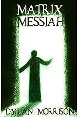 Matrix Messiah Paperback