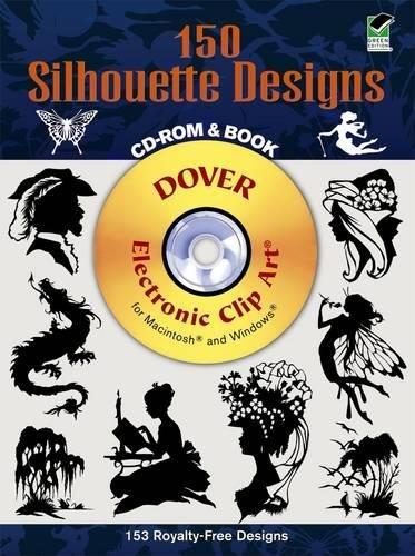 150 Silhouette Designs (Dover Electronic Clip Art) (CD-ROM and Book) (Purchase Electronic Books)