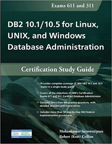 DB2 10.1/10.5 for Linux, UNIX, and Windows Database Administration: Certification Study Guide Study Guide Edition
