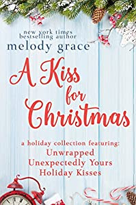 A Kiss For Christmas by Melody Grace ebook deal