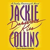 Dangerous Kiss: A Lucky Santangelo Novel | Jackie Collins