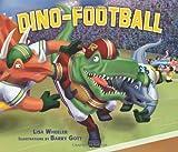 Dino-Football, Lisa Wheeler, 0761363947