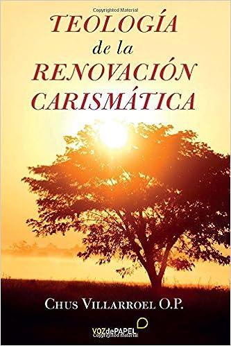 Amazon.com: Teología de la Renovación Carismática (Spanish ...