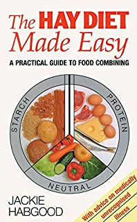 Food combining for health cookbook amazon jean joice the hay diet made easy a practical guide to food combining forumfinder Gallery