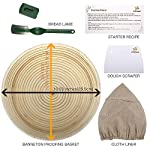 10 Inch Bread Proofing Basket - Banneton Proofing Basket + Cloth Liner + Dough Scraper + Bread Lame + Starter Recipe Set - Sourdough Basket Set For Professional and Home Bakers Artisan Bread Making 10 PERFECT SIZE FOR BAKING BREAD: 10-inch diameter x 3.5-inch height allows for 1.5lbs of dough for a medium to large size loaf ECO FRIENDLY MATERIAL: Made from 100% natural rattan and comply with US food standards, Lightweight, extremely durable and easy to use GREAT VALUE: Proving Basket + FREE DOUGH SCRAPER + FREE LINER + FREE BREAD LAME + FREE SOURDOUGH STARTER TUTORIAL