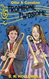img - for Ollie & Caroline: Trombone Twosome book / textbook / text book