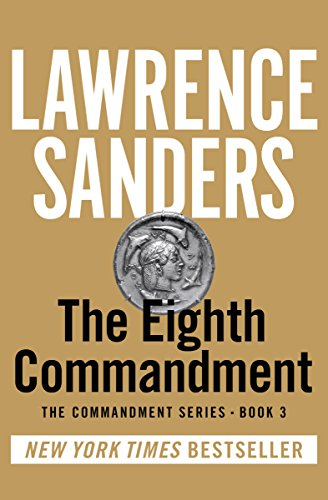 The Eighth Commandment by Lawrence Sanders