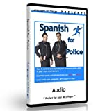 Spanish for Police Officers & Law Enforcement for PC, MAC, Ipod, MP3 Player