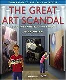 The Great Art Scandal, Anna Nilsen, 0753455870