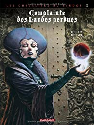 Complainte des landes perdues - Cycle 2, tome 3 : La Fée Sanctus par Jean Dufaux