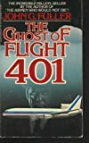 Ghost of Flight 401, John G. Fuller, 0425035530