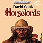 Horselords: Forgotten Realms: Empires Trilogy, Book 1 | David Cook