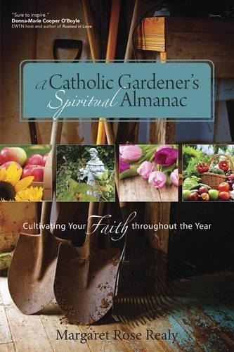 Catholic Gardeners Spiritual Almanac Cultivating product image
