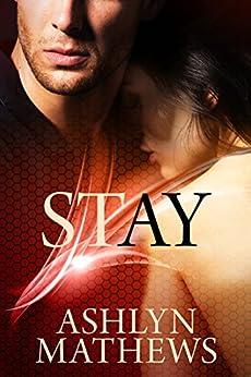 Stay by [Mathews, Ashlyn]