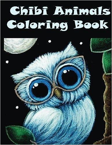 Chibi Animals Coloring Book: A Super Cute Animals Coloring Book (Manga and Kawaii Coloring Sheets)