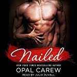 Nailed | Opal Carew